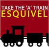 Esquivel - Take the 'A' Train