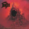 DEATH - The Sound of Perserverence (Deluxe Version)