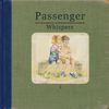 Passenger - Whispers (Explicit)