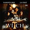 Gangsta Boo - Witch