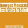 Georges Moustaki - Les orteils au soleil