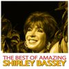 Shirley Bassey - The Best of Amazing Shirley Bassey