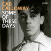 Cab Calloway - Some of These Days