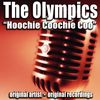 The Olympics - Hoochie Coochie Coo