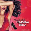 Marcella Bella - Femmina Bella