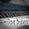 Dave Brubeck - Famous Jazz Instrumentalists