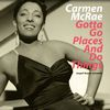 Carmen McRae - Gotta Go Places and Do Things