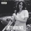 Lana Del Rey - Ultraviolence (Deluxe [Explicit])