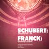 Chicago Symphony Orchestra - Schubert: Symphony Nos. 5 & 8 - Franck: Symphony in D Minor (Digitally Remastered)