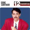Eddie Santiago - 12 Favoritas