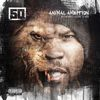 50 Cent - Animal Ambition: An Untamed Desire To Win (Deluxe [Explicit])