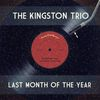 The Kingston Trio - Last Month of the Year