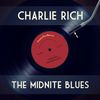 Charlie Rich - The Midnite Blues