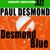 - Desmond Blue
