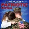 Various Aritsts - Military Family Patriotic Songs