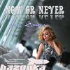 Sandra - Now or Never(feat Sandra)