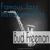 Bud Freeman - Famous Jazz Instrumentalists