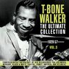 T-Bone Walker - The Ultimate Collection 1929-57, Vol. 3