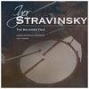 London Symphony Orchestra - Igor Stravinsky: The Soldier's Tale