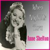 Anne Shelton - When Night Is Thru