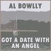 Al Bowlly - Got a Date with an Angel