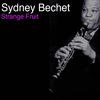 Sydney Bechet - Strange Fruit