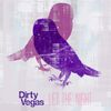 Dirty Vegas - Let The Night