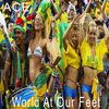 Ace - World at Our Feet