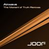 Airwave - The Moment Of Truth - Remixes