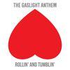 The Gaslight Anthem - Rollin' And Tumblin'