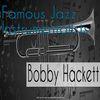 Bobby Hackett - Famous Jazz Instrumentalists