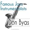 Don Byas - Famous Jazz Instrumentalists