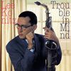 Lee Konitz - Trouble in Mind