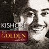 Kishore Kumar - The Golden Melodies, Vol. 2