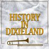 Original Dixieland Jazz Band - History in Dixieland