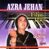 Azra Jehan - Azra Jehan Film Hits
