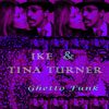 Ike & Tina Turner - Ghetto Funk