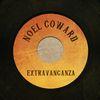 Noel Coward - Noel Coward Extravaganza
