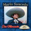 Mario Saucedo - Con Mariachi