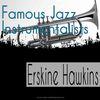 ERSKINE HAWKINS - Famous Jazz Instrumentalists