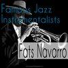 Fats Navarro - Famous Jazz Instrumentalists