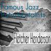 Fletcher Henderson - Famous Jazz Instrumentalists