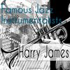 Harry James - Famous Jazz Instrumentalists