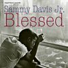 Sammy Davis Jr. - Blessed