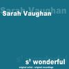 Sarah Vaughan - S' Wonderful