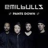 Emil Bulls - Pants Down