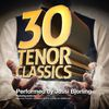 Jussi Bjorling - 30 Tenor Classics... Performed by Jussi Bjorling