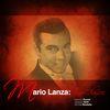 Mario Lanza - Mario Lanza: Tenor Classics