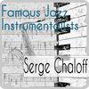 Serge Chaloff - Famous Jazz Instrumentalists
