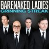 Barenaked Ladies - Grinning Streak (Deluxe Version)